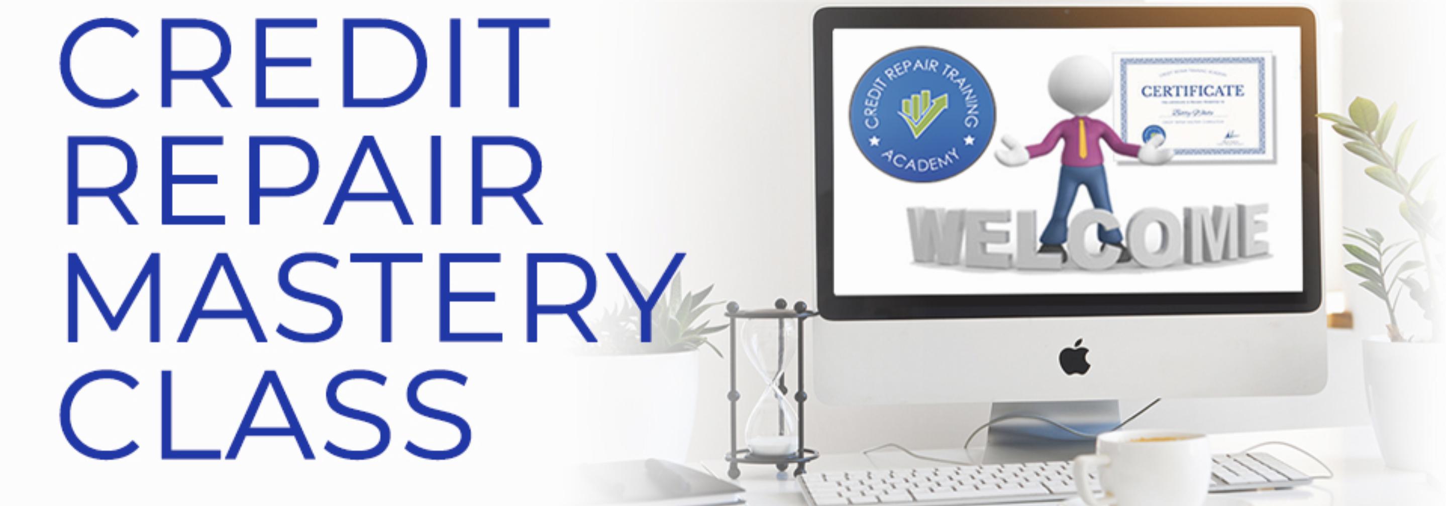 credit repair business mastery class